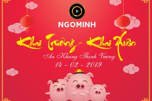 CÔNG TY TNHH NGÔ MINH <BR/> KHAI TRƯƠNG – KHAI XUÂN 14-2-2019